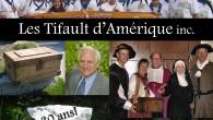 Depuis sa constitution en personne morale le 15 juin 1984, l'association Les Tifault d'Amérique est à l'origine d'un grand nombre de réalisations ayant pour but le rayonnement du nom de […]