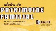 À chaque année, la Fédération des associations de familles du Québec (FAFQ) organise le Salon du patrimoine familial. Cette année, le Salon aura lieu à Trois-Rivières au centre commercial Les […]